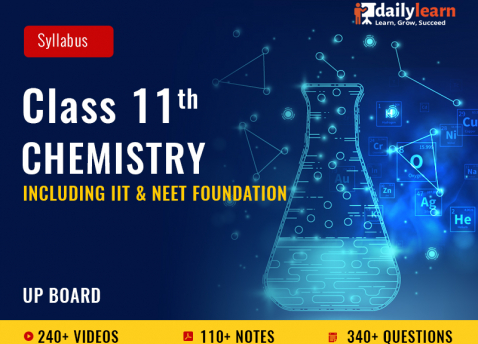 Class 11th - Chemistry - Syllabus Videos (Including IIT & NEET Foundation) - UP Board