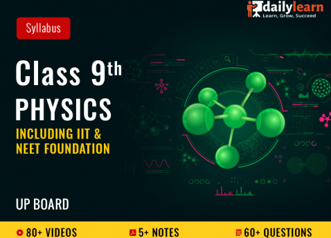 Class 9th - Physics - Syllabus Videos (Including IIT & NEET Foundation) - UP Board