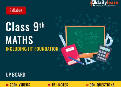 Class 9th - Maths - Syllabus Videos (Including IIT Foundation) - UP Board