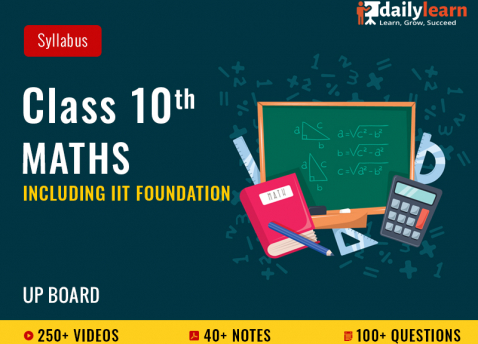 Class 10th - Maths - Syllabus Videos (Including IIT Foundation) - UP Board