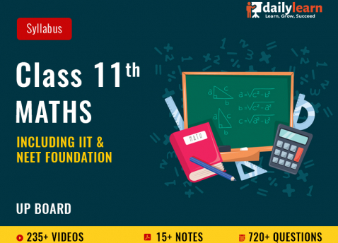 Class 11th - Maths - Syllabus Videos (Including IIT Foundation Foundation) - UP Board