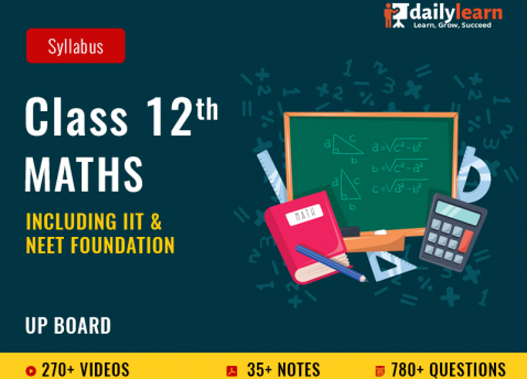 Class 12th - Maths - Syllabus Videos (Including IIT Foundation) - UP Board